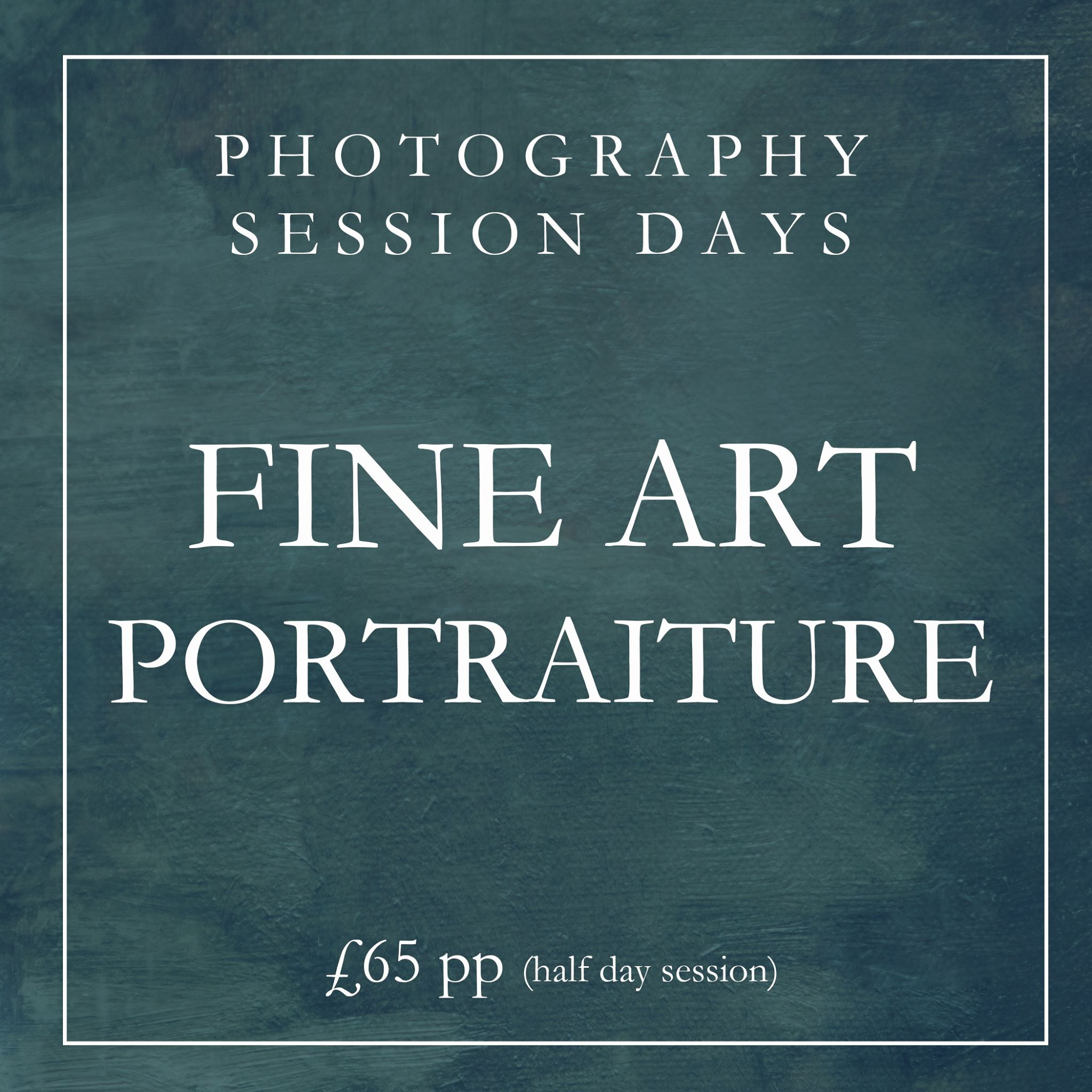 Creative Fine Art Portraiture Session Day